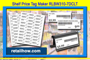 Shelf Price Tag Maker RLBW310-7DCLT